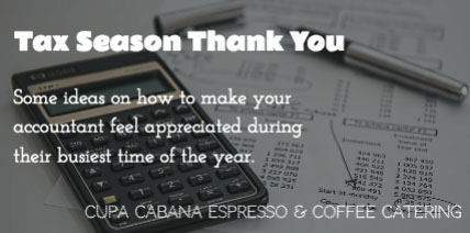 Tax Season Thank You - Cupa Cabana
