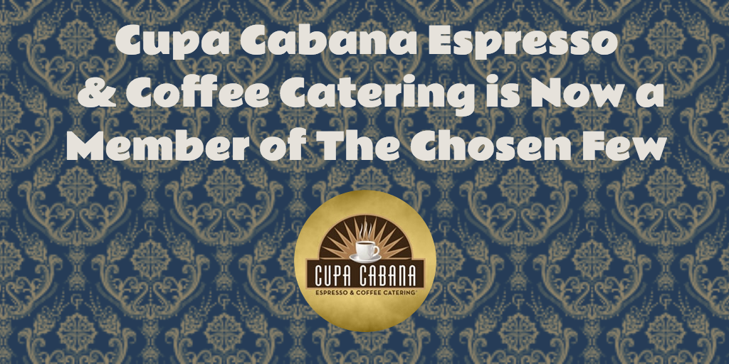 The Chosen Few - Cupa Cabana Membership