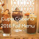 2016 Cupa Cabana Fall Menu